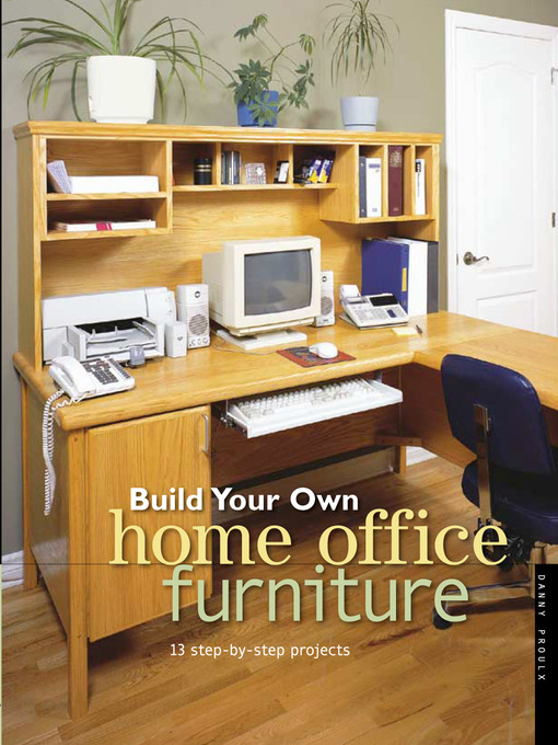 Build Your Own Home Office Furniture (eBook)